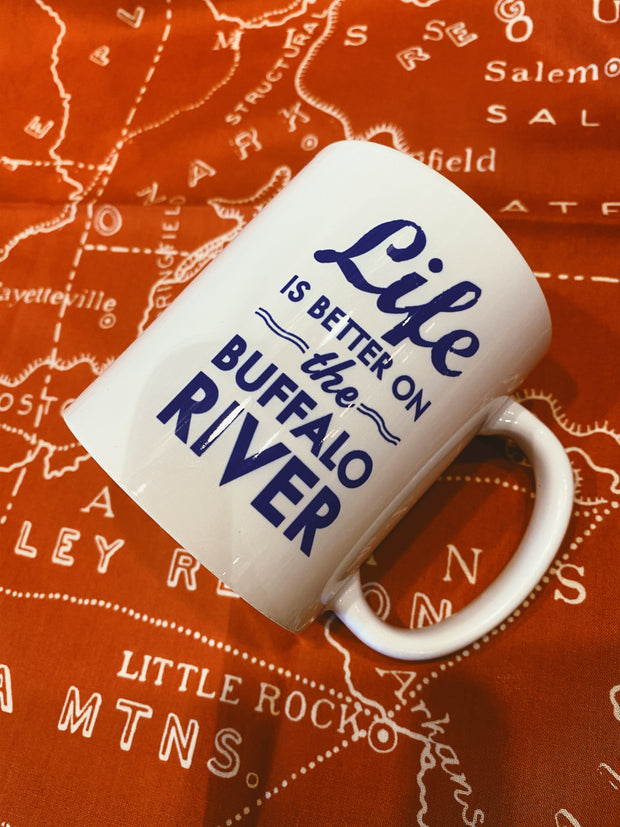 Life Is Better on the Buffalo River Mug