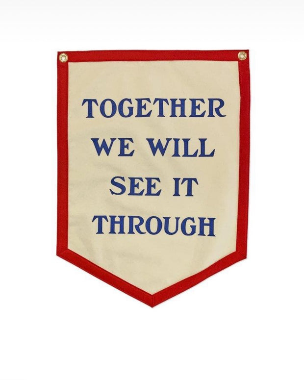 Together we will see it through camp flag.- preorder