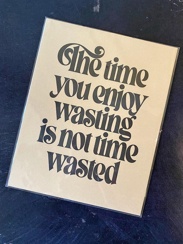 Letterpress: Wasted Time Print