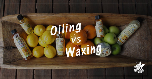 Oiling vs Waxing Furniture
