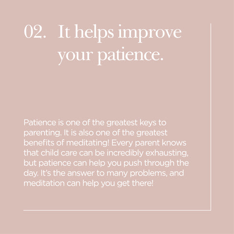 It helps improve your patience