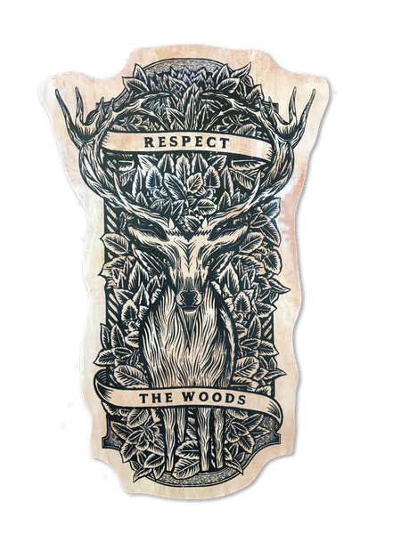 Respect The Woods Woodprint