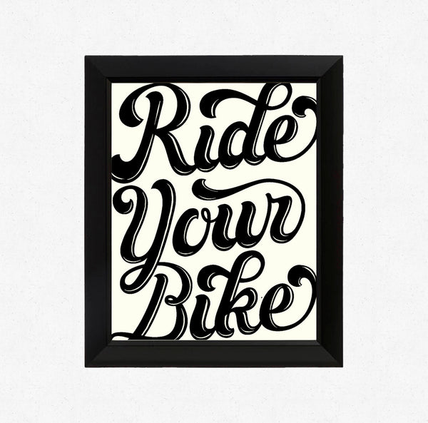 Ride Your Bike Lettering Print 11x14