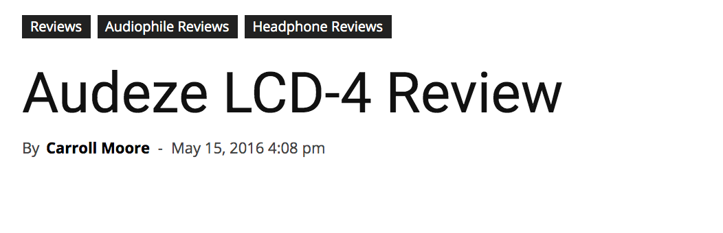 Audeze LCD-4 Review; Carroll Moore, Major HiFi