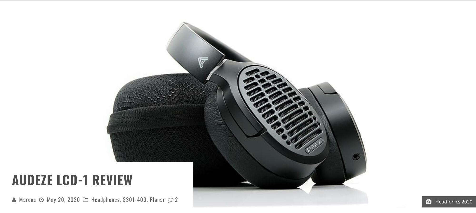 Headfonics Reviews the Audeze LCD-1!
