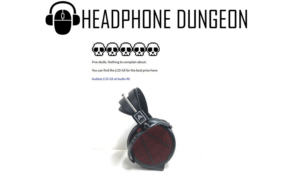 Headphone Dungeon dissects our headphones in their rave review of the LCD-GX!