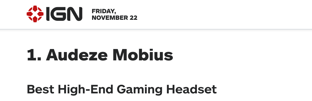 Mobius is IGN's Best High-End Gaming Headset of 2019!