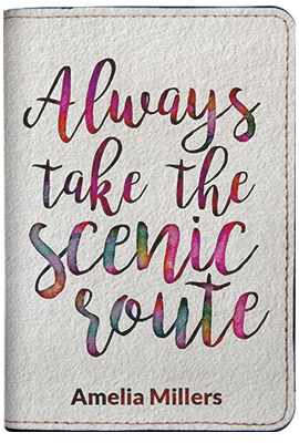 Always Take The Scenic Route (Passport Holder)