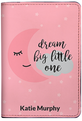 Dream Big Little One - Pink (Passport Holder)