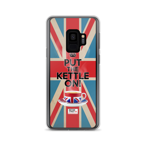 'Put the Kettle On!' Samsung Case - Britain Street