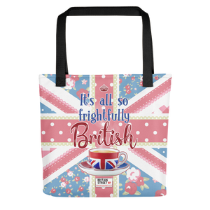 'It's All So Frightfully British' Tote bag - Britain Street
