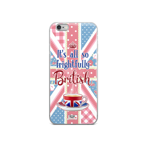 'It's All So Frightfully British' iPhone Case - Britain Street