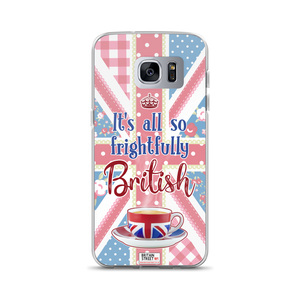 'It's All So frightfully British' Samsung Case - Britain Street