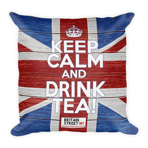 'Keep Calm and Drink Tea!' Throw Pillow (Design 02) - Britain Street