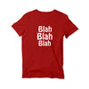 Blah Blah Blah Round Neck T-Shirt