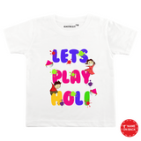 Personalised white let's play holi t-shirt