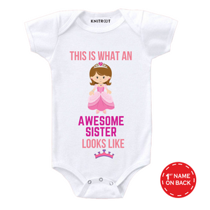 Personalised Awesome sister looks like white onesie