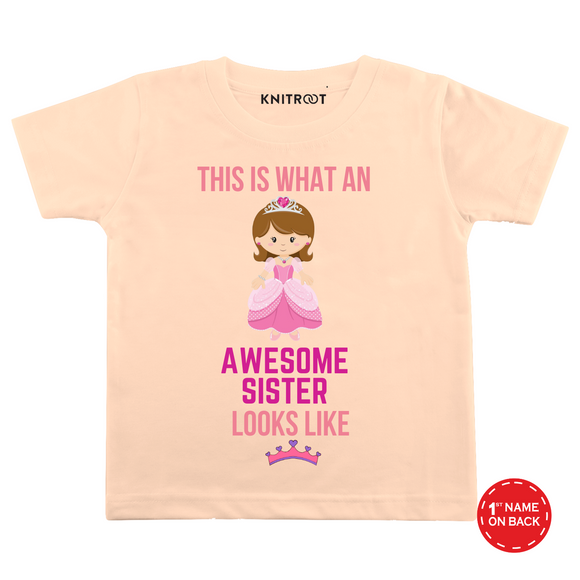 Personalised Awesome sister looks like peach t-shirt