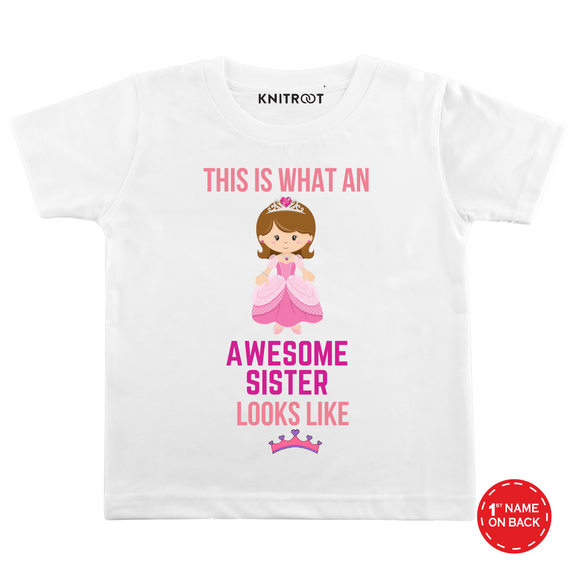 Personalised Awesome sister looks like white t-shirt