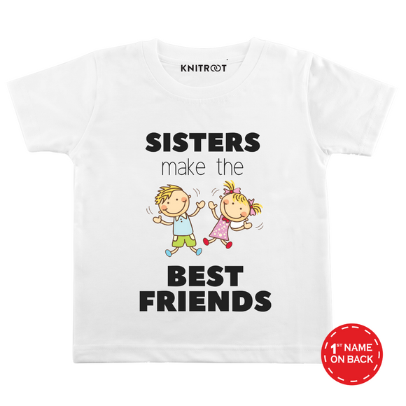 Personalised Sister make best friends white t-shirt