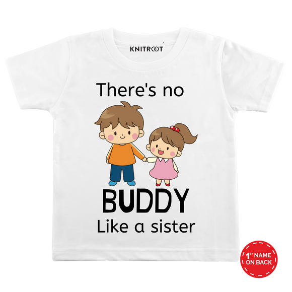 Personalised There no buddy like sister white t-shirt