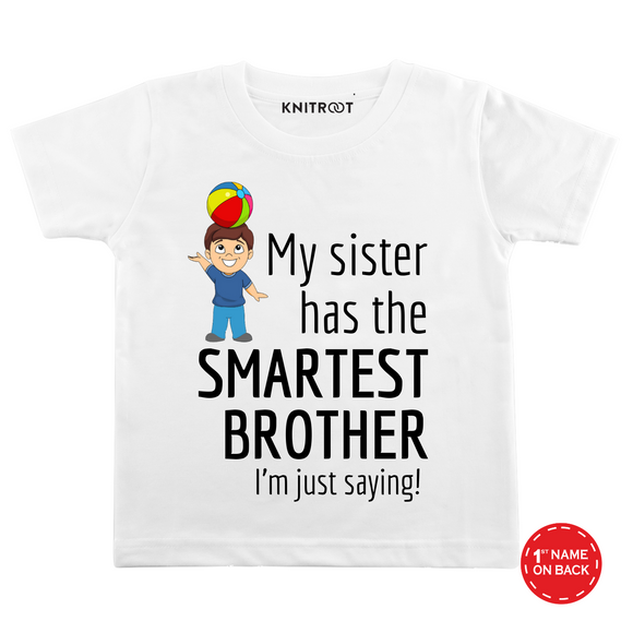 Personalised Sister has smartest brother white t-shirt