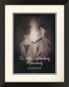 """To Love Somebody Melancholy"" Poster"