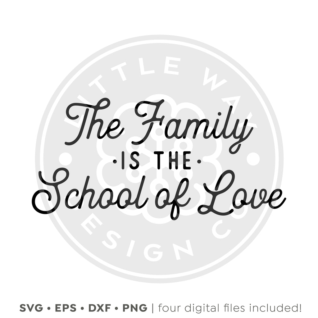 Family School of Love SVG