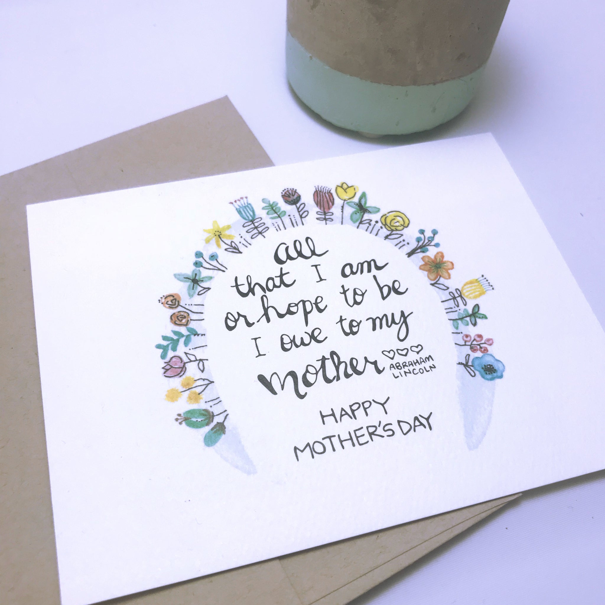 Mother's Day Card / Abraham Lincoln quote / watercolor and ink / single folded card / blank inside / Kraft envelope