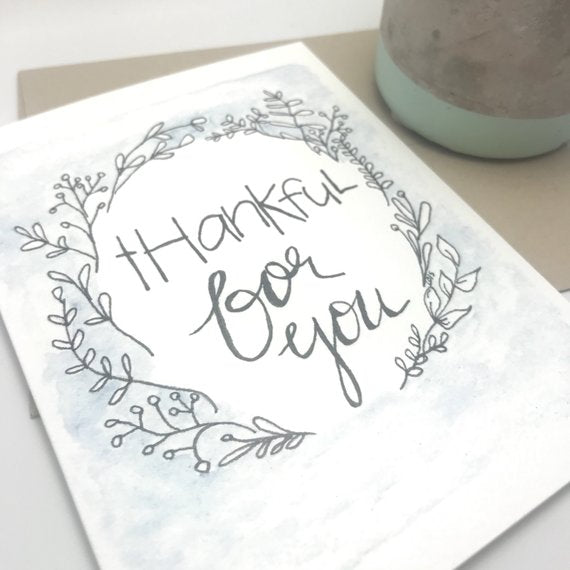 thankful for you / Thank you Card / watercolor and ink / single folded card / blank inside / Kraft envelope