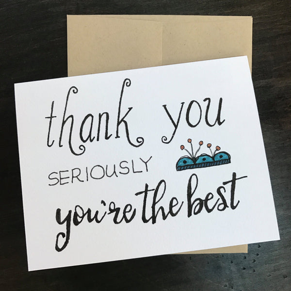Thank You SERIOUSLY You're the Best / Thank you Card / watercolor and ink / single folded card / blank inside / Kraft envelope