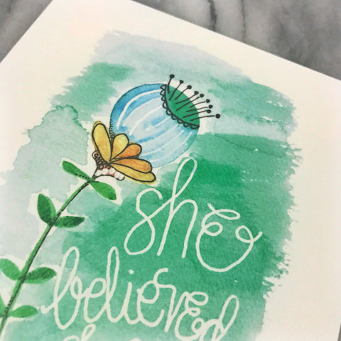 She believed she could so she did // WATERCOLOR PRINT