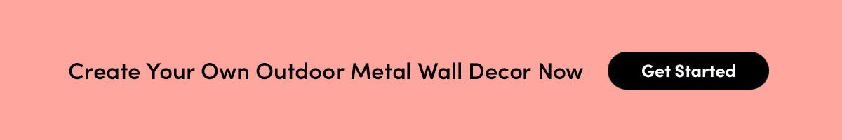 Create Your Own Outdoor Metal Wall Decor Now