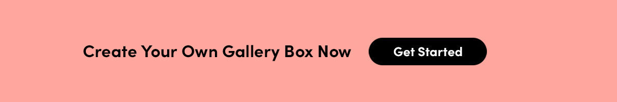 Create Your Own Gallery Box Now