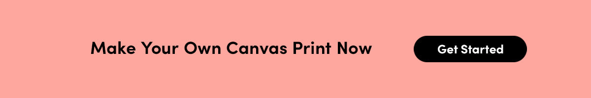 Make Your Own Canvas Print Now