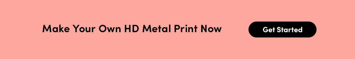 Make Your Own HD Metal Print Now