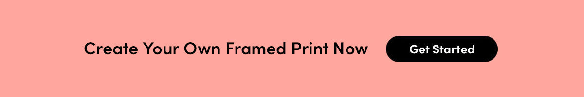 Create Your Own Framed Print Now