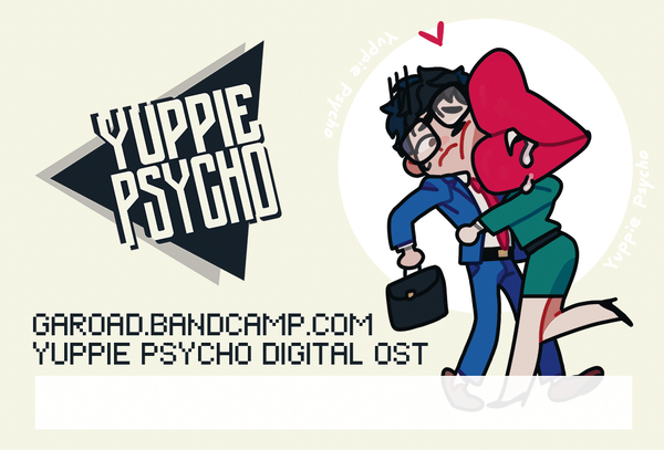 Yuppie Psycho (Original Soundtrack) by Garoad