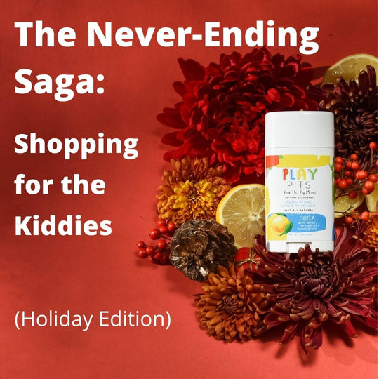 The Never-Ending Saga: Shopping for the Kiddies (Holiday Edition)