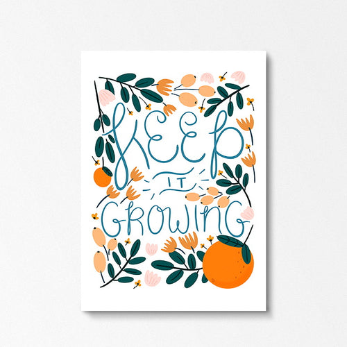 Keep it Growing A4 Print