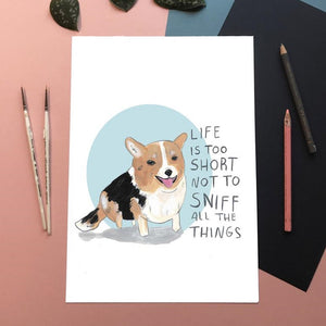 CORGI Life is Short A4 Print
