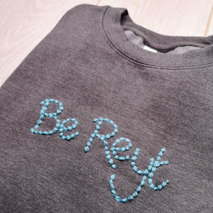 Be Reyt Sweater