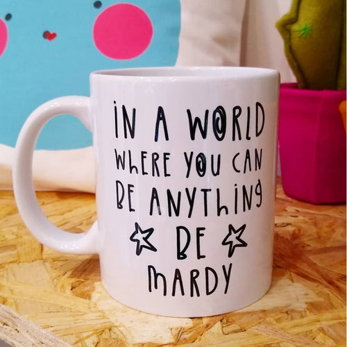 Always Be Mardy Mug