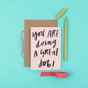 You are doing a great job  Card