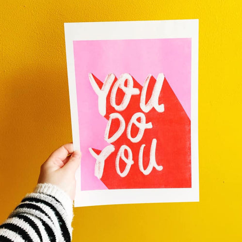 You Do You Risograph Lettering Print