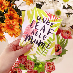 UnbeLEAFable Mum Card