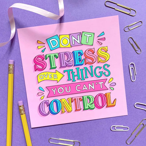 Don't Stress Mental Health Mini Print