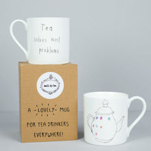 Tea Solves Most Problems Mug