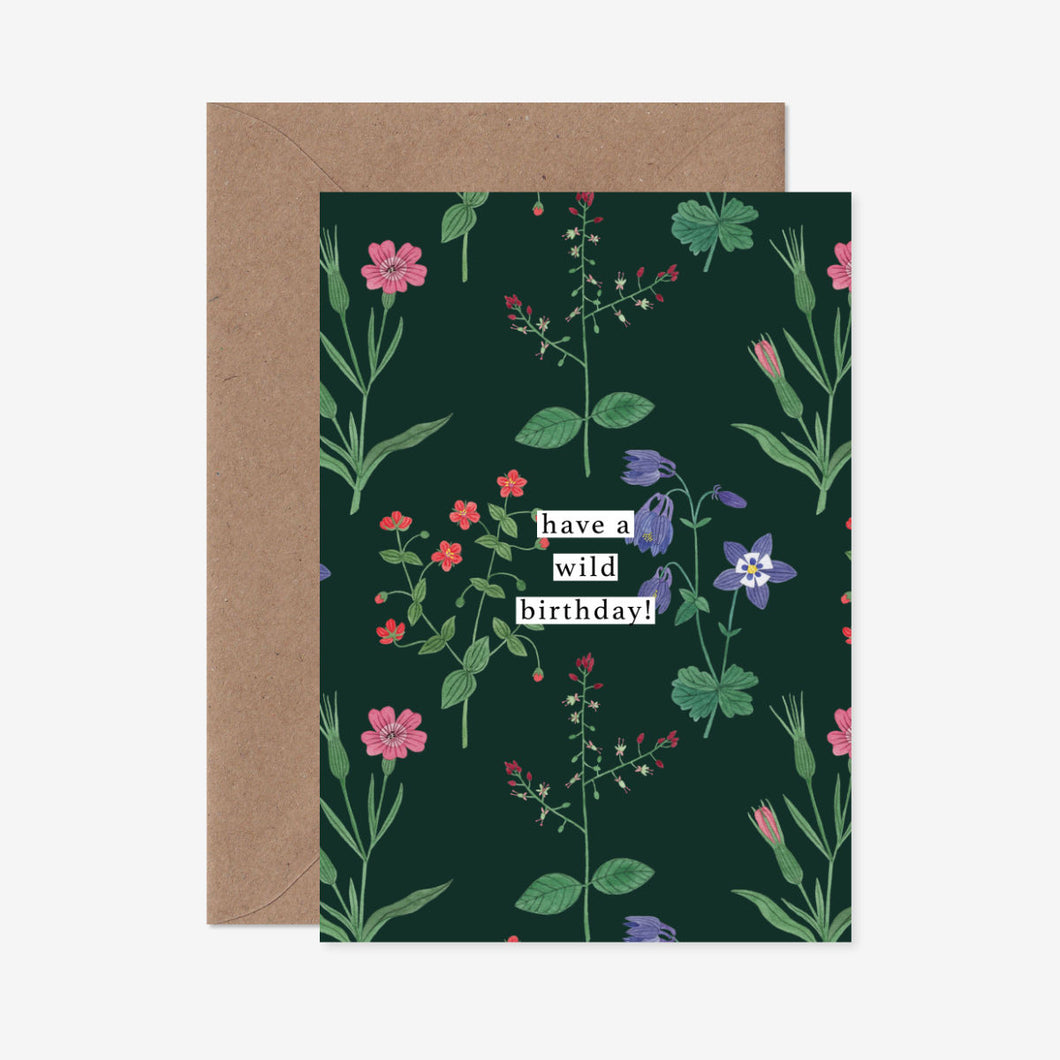 Have A Wild(flower) Birthday Greeting Card