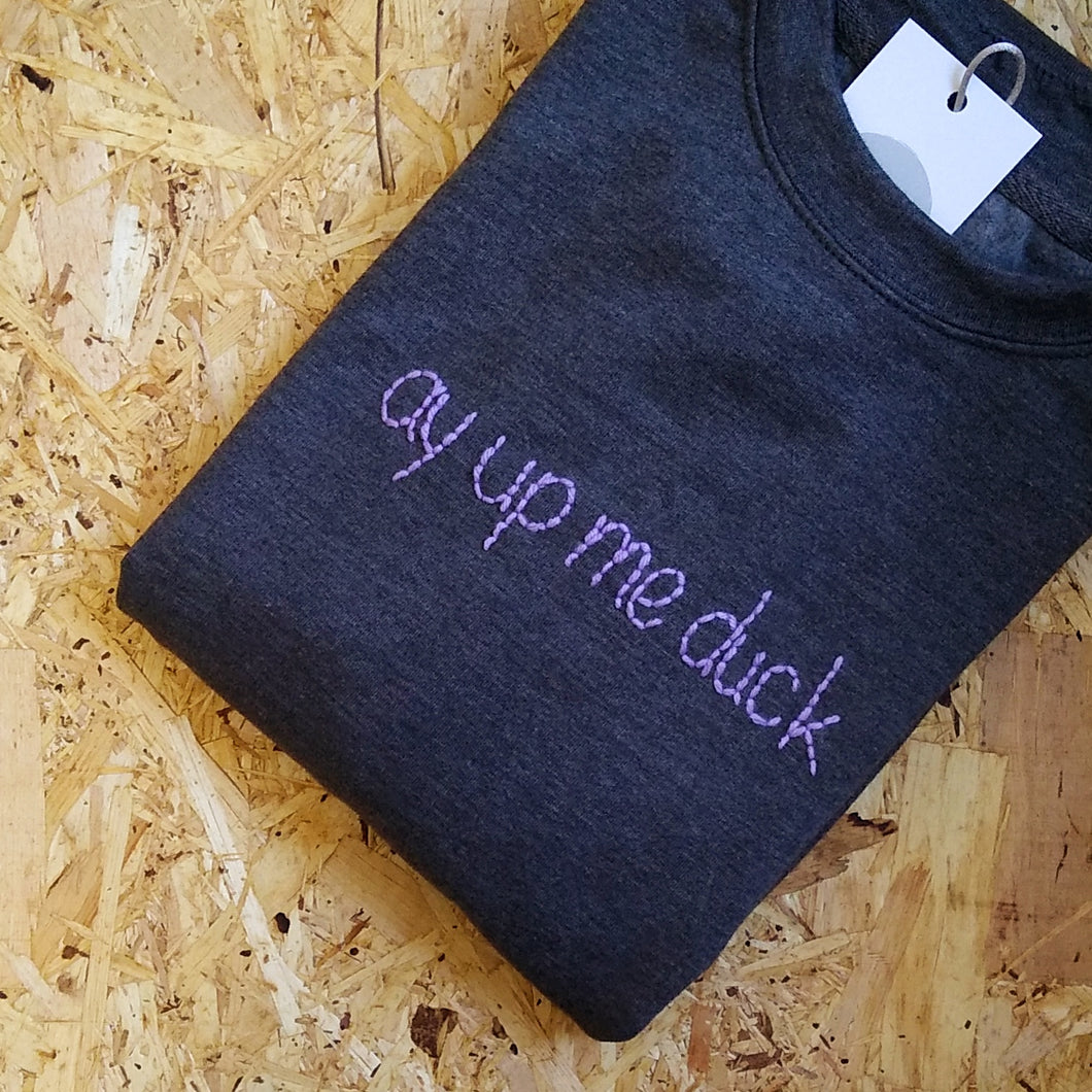 Ay Up Me Duck Jumper - Lilac Text